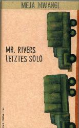 Mr. Rivers by Meja Mwangi